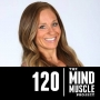 Artwork for Ep 120 - From anorexia and alcoholism to qualifying for The CrossFit Games with Carleen Mathews