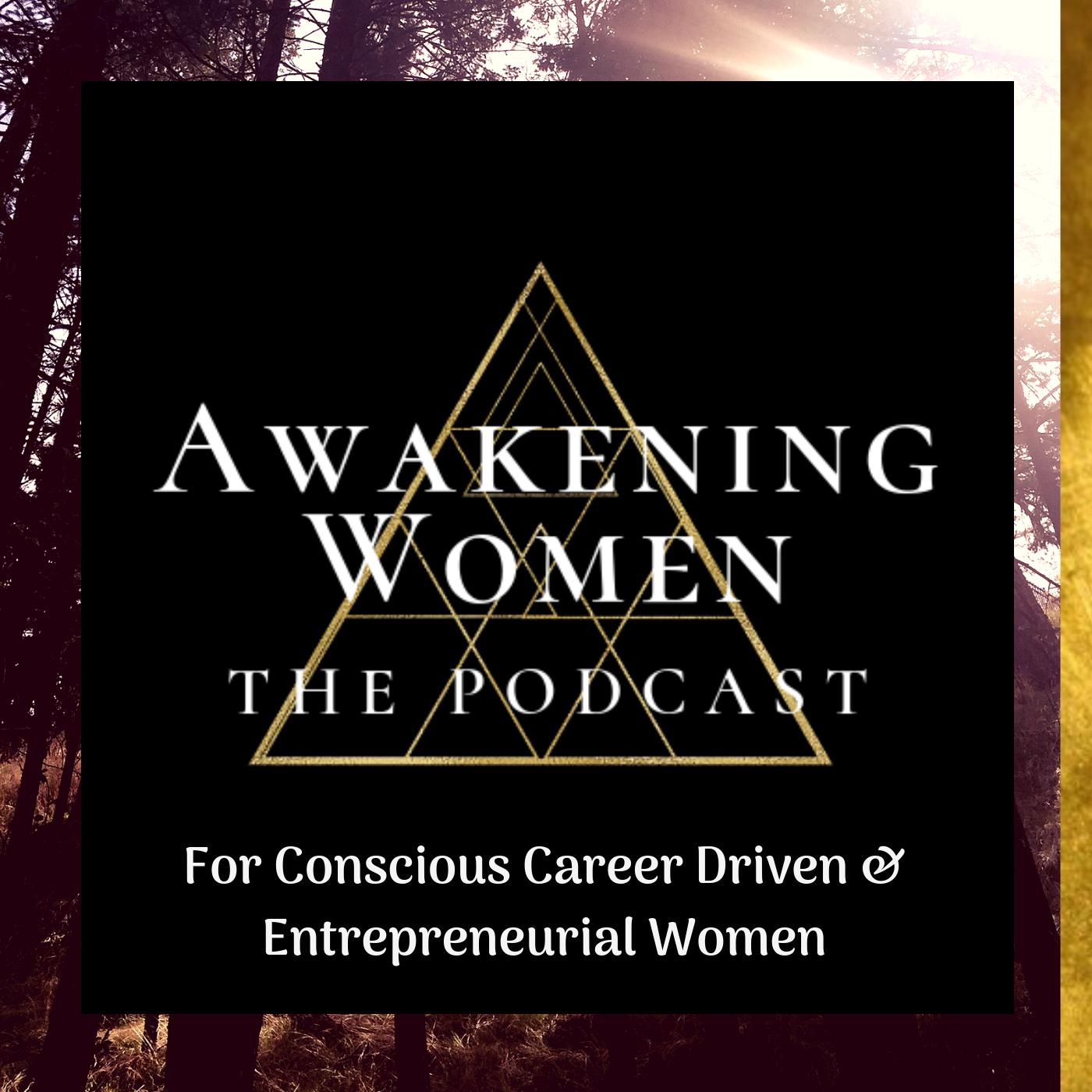 Awakening Women Podcast show art