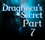 Artwork for Draghiscu's Secret Part 7