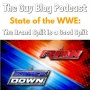 Artwork for TGBP 012 State of the WWE | The Guy Blog Podcast