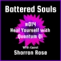 Artwork for Battered Souls #014 - Heal Yourself with Quantum Qi w/ Sharron Rose