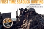 Artwork for First Time Sea Duck Hunting- Captain Marc Spagnola Maryland Waterfowl Guide Service