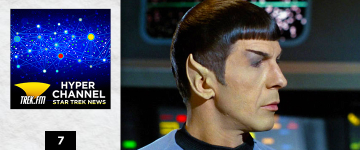 Hyperchannel 7: Where the Hell Are Spock's Ears?!