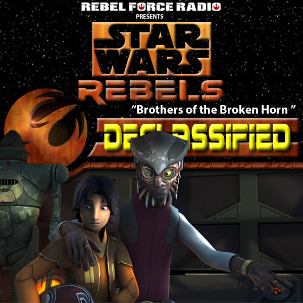"Star Wars Rebels: Declassified: ""Brothers of the Broken Horn"""