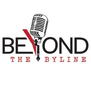 beyondthebyline's podcast
