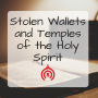 Artwork for Stolen Wallets and Temples of the Holy Spirit
