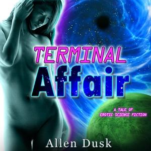 Terminal Affair by Allen Dusk