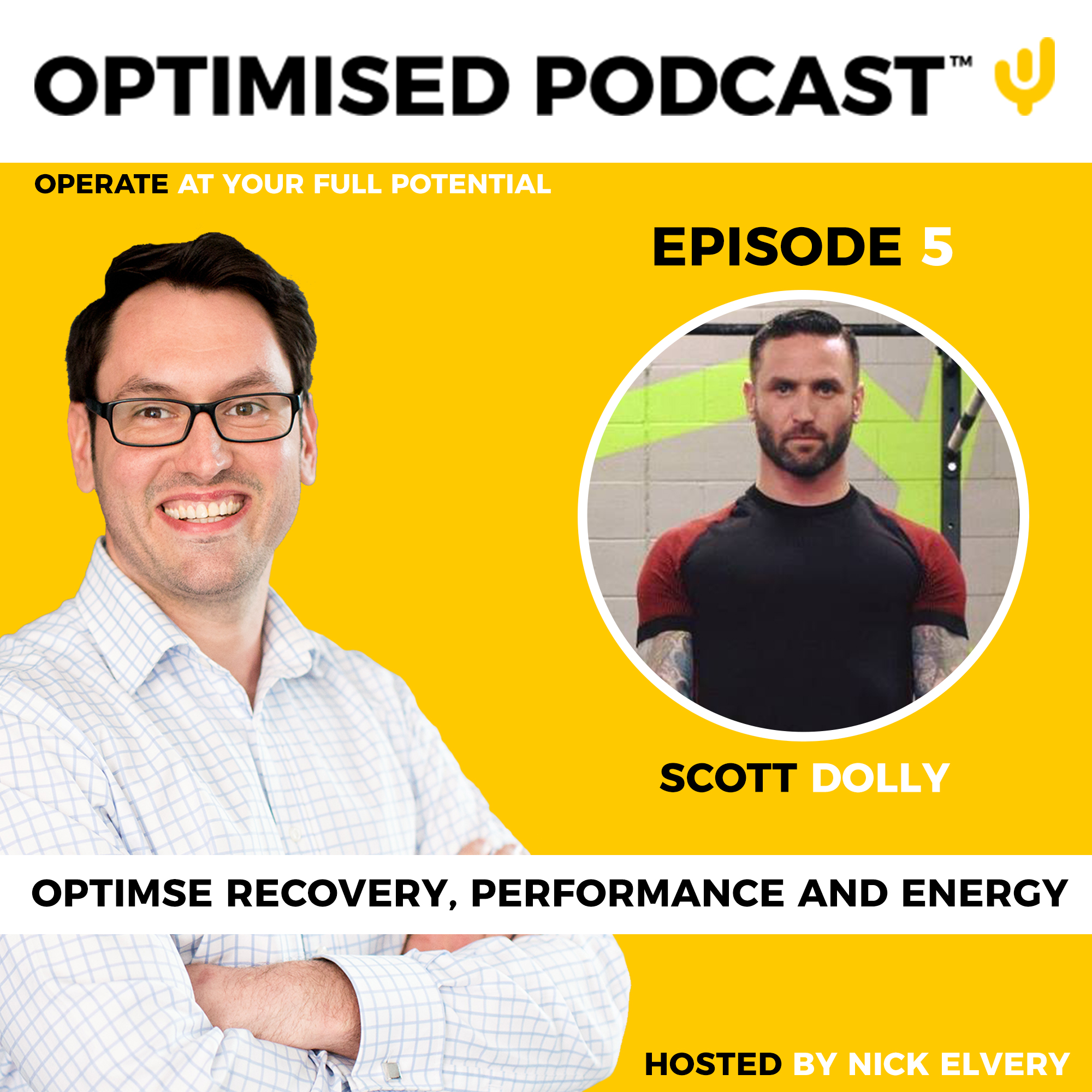 #5 - Optimised recovery, performance and energy with Scott Dolly
