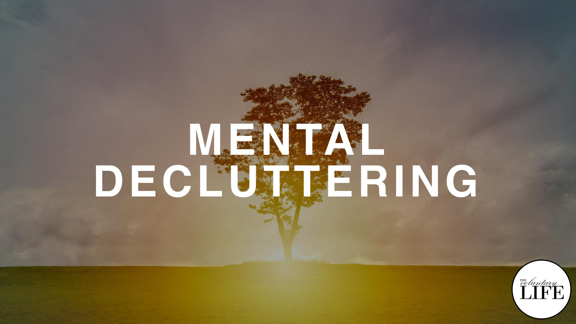 148 Mental Decluttering