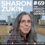 Artwork for #69 - Sharon Zukin, Professor of Sociology, Brooklyn College & CUNY Graduate Center on the Tech. Industry, Modern Urban Life & Public Spaces