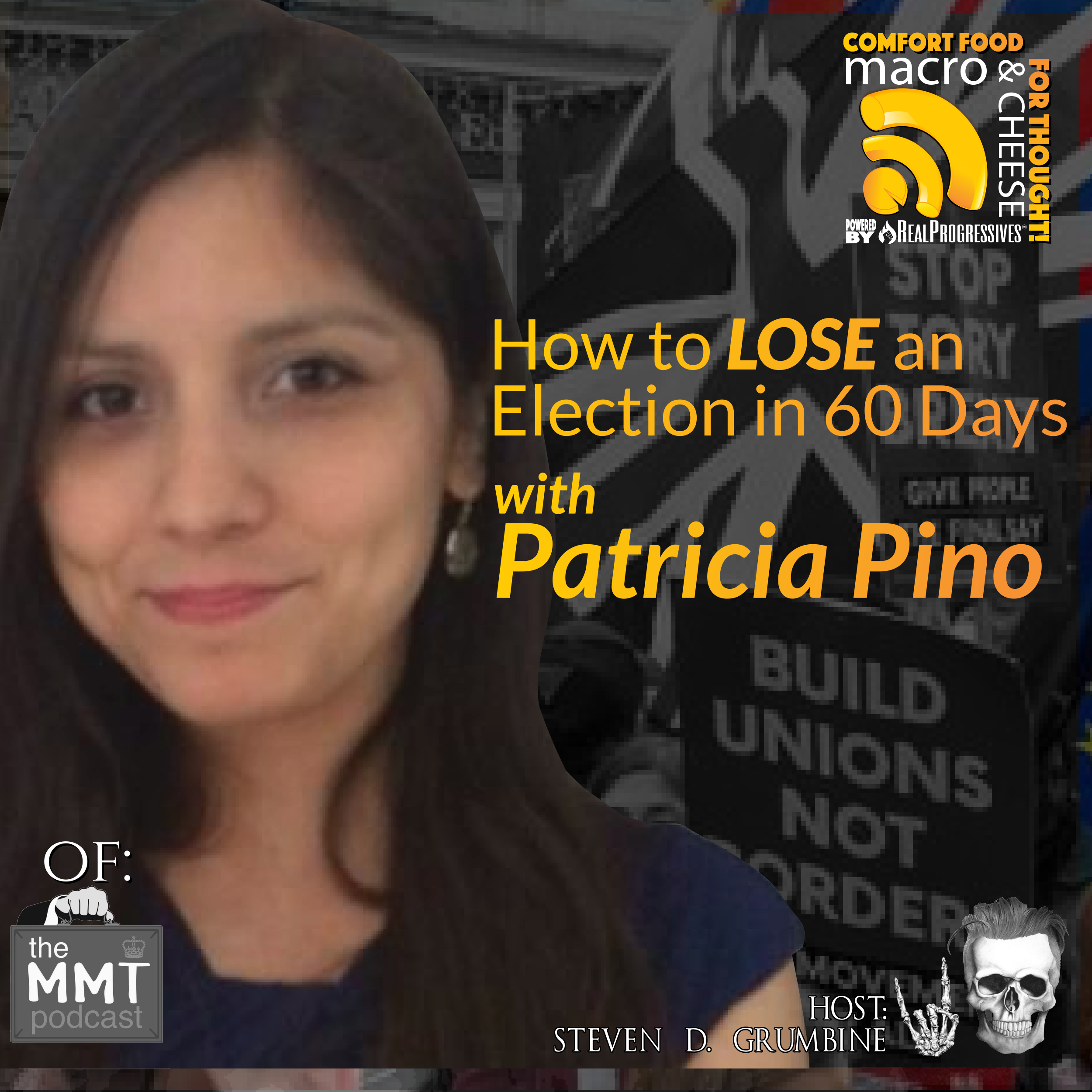How to Lose an Election in 60 Days with Patricia Pino