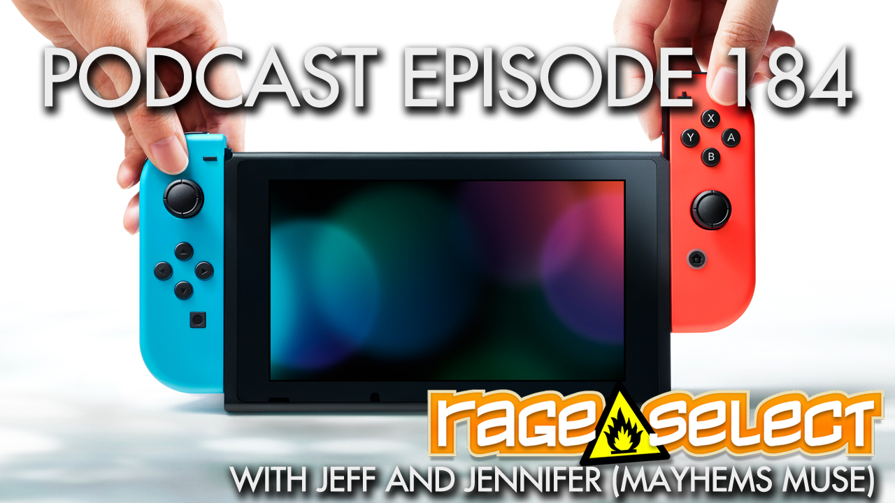 Rage Select Podcast Episode 184 - Jennifer and Jeff Answer Your Questions!