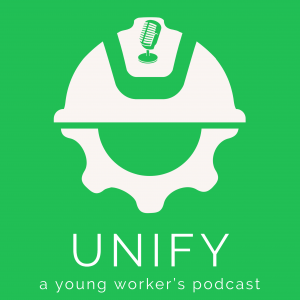 Unify: A Young Worker's Podcast
