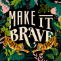 Artwork for The Bravery of Taking Action