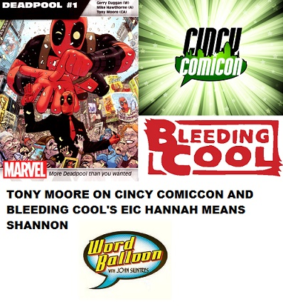 Tony Moore Previews Cincy Comicon & Bleeding Cool's EIC Hannah Means Shannon
