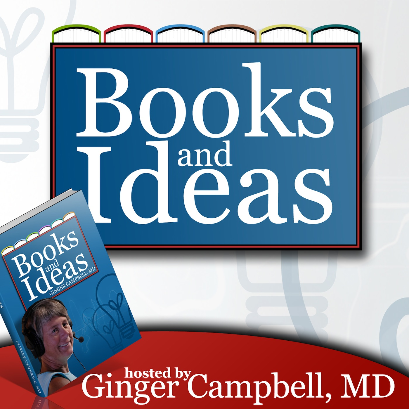 Books and Ideas with Dr. Ginger Campbell show art