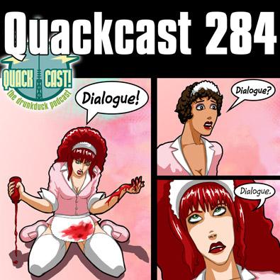 Quackcast 284 - dialogue pt 2
