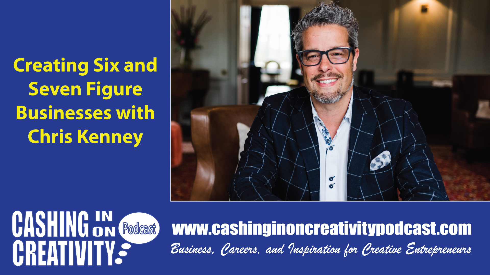 CC239 Expand Your Business to Seven Figures with Chris Kenney