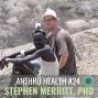 Artwork for AnthroHealth #24 - Stephen Merritt, PhD - Paleoanthropologist