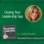 Artwork for Closing Your Leadership Gap with Lolly Daskal