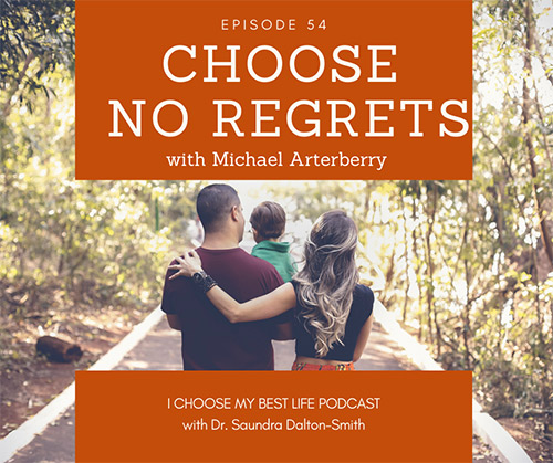 Choose No Regrets