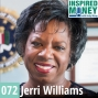 Artwork for 072: The Good and Bad of Money From a Retired FBI Agent | Jerri Williams