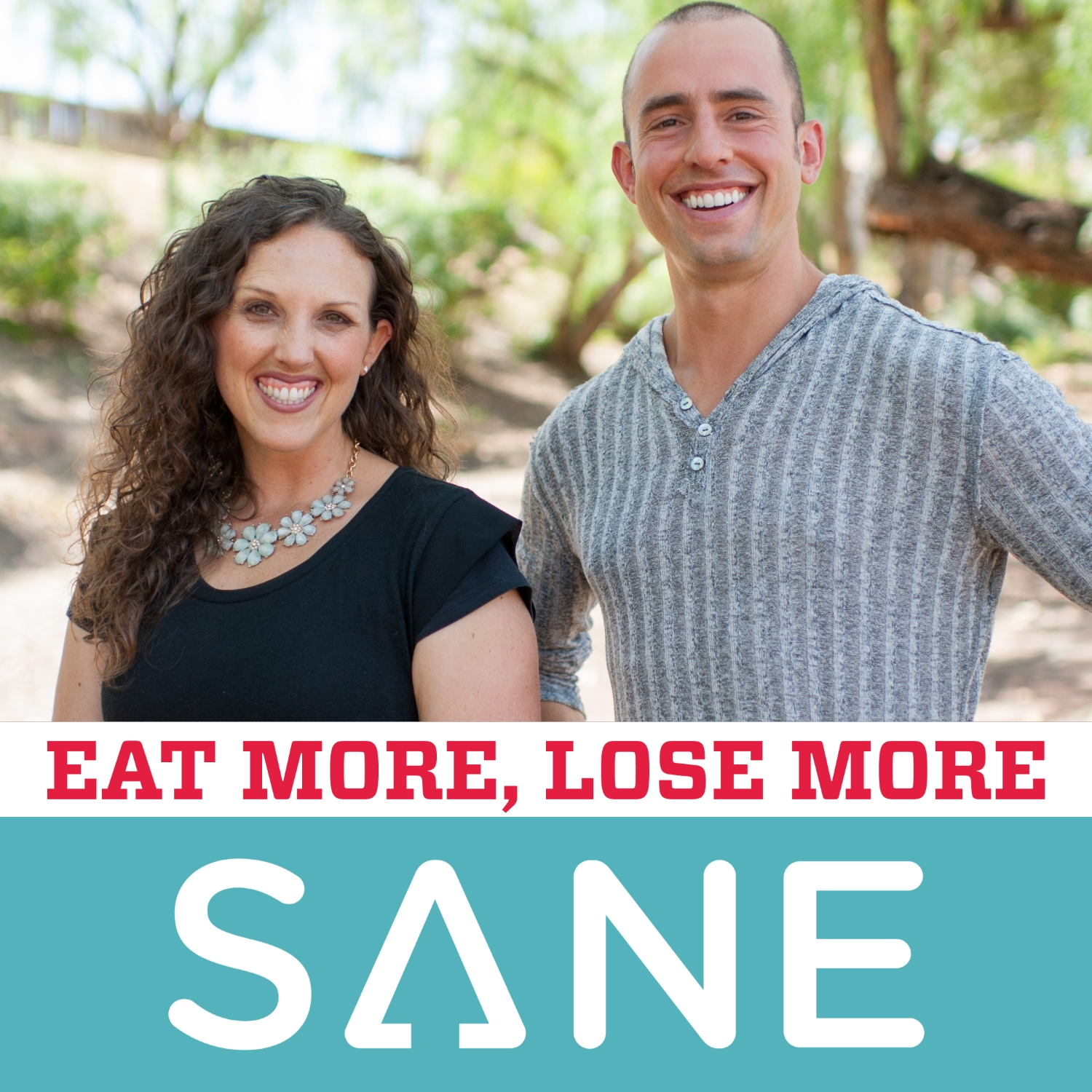 SANE Show: Eat More. Lose More. Smile More. with Jonathan Bailor show art