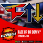 Artwork for Faze Up or Down? ep. 493