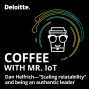 "Artwork for Coffee with Mr. IoT: Dan Helfrich – ""Scaling relatability"" and being an authentic leader"