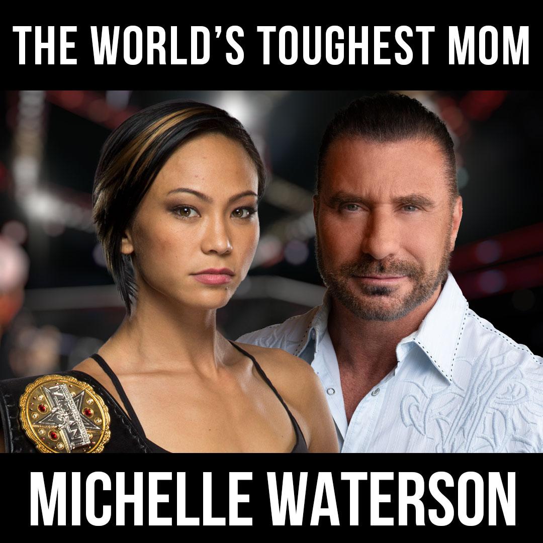 The World's Toughest Mom! - w/ Michelle Waterson