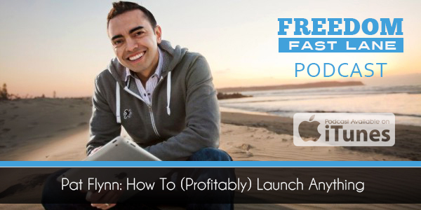 Pat Flynn How To (Profitably) Launch Anything