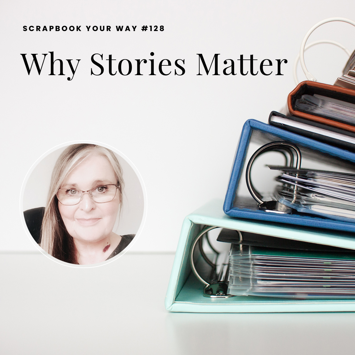 SYW128 - Why Stories Matter