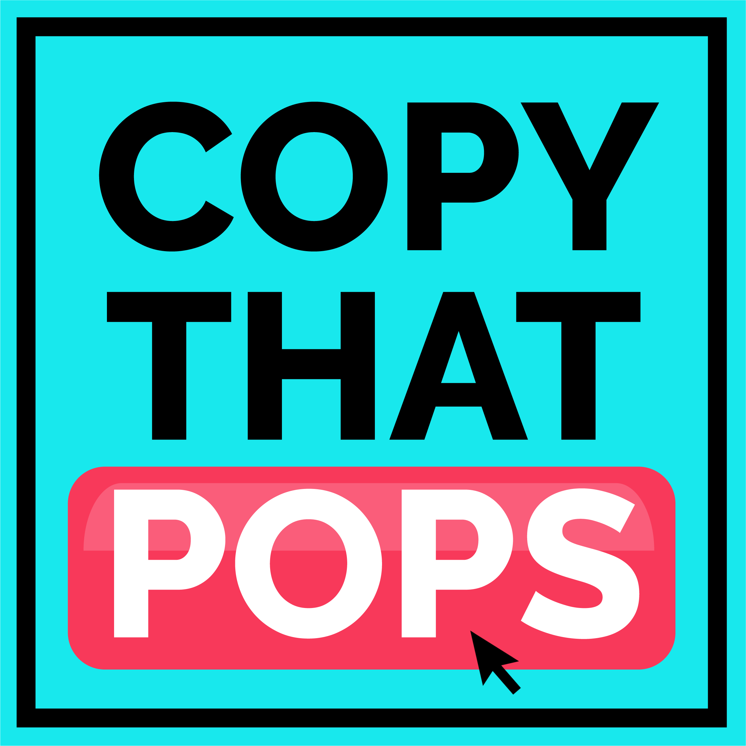 Copy That Pops: Writing Tips and Psychology Hacks for Business show art