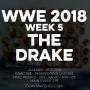 Artwork for WWE 2018 Week 5 The Drake