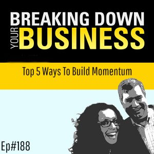 Top 5 Ways To Build Momentum w/ Devorah Steinberg