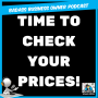 Artwork for Time to Check Your Prices!