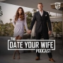 Artwork for The Divine Divorce | Date Your Wife | EP 061