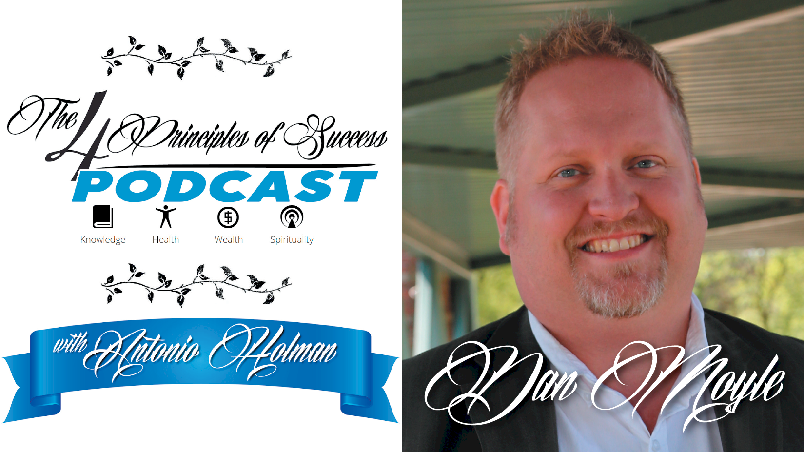 The 4 Principles of Success guest Dan Moyle