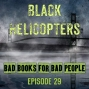 Artwork for Episode 29: Black Helicopters - Modern-Day Lovecraftiana, But Good