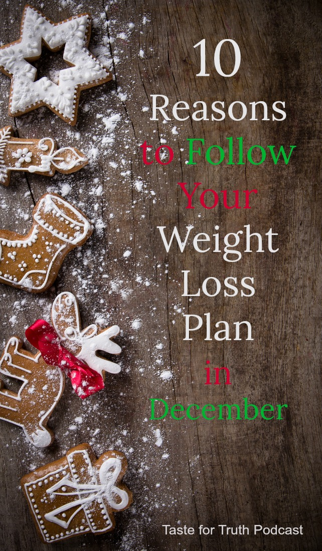 10 Reasons to Follow Your Weight Loss Boundaries in December