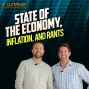 Artwork for FINANCIAL PLANNING: State of the Economy, Inflation, and Rants