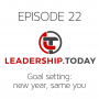 Artwork for Episode 22 - Goal Setting - New Year, Same You