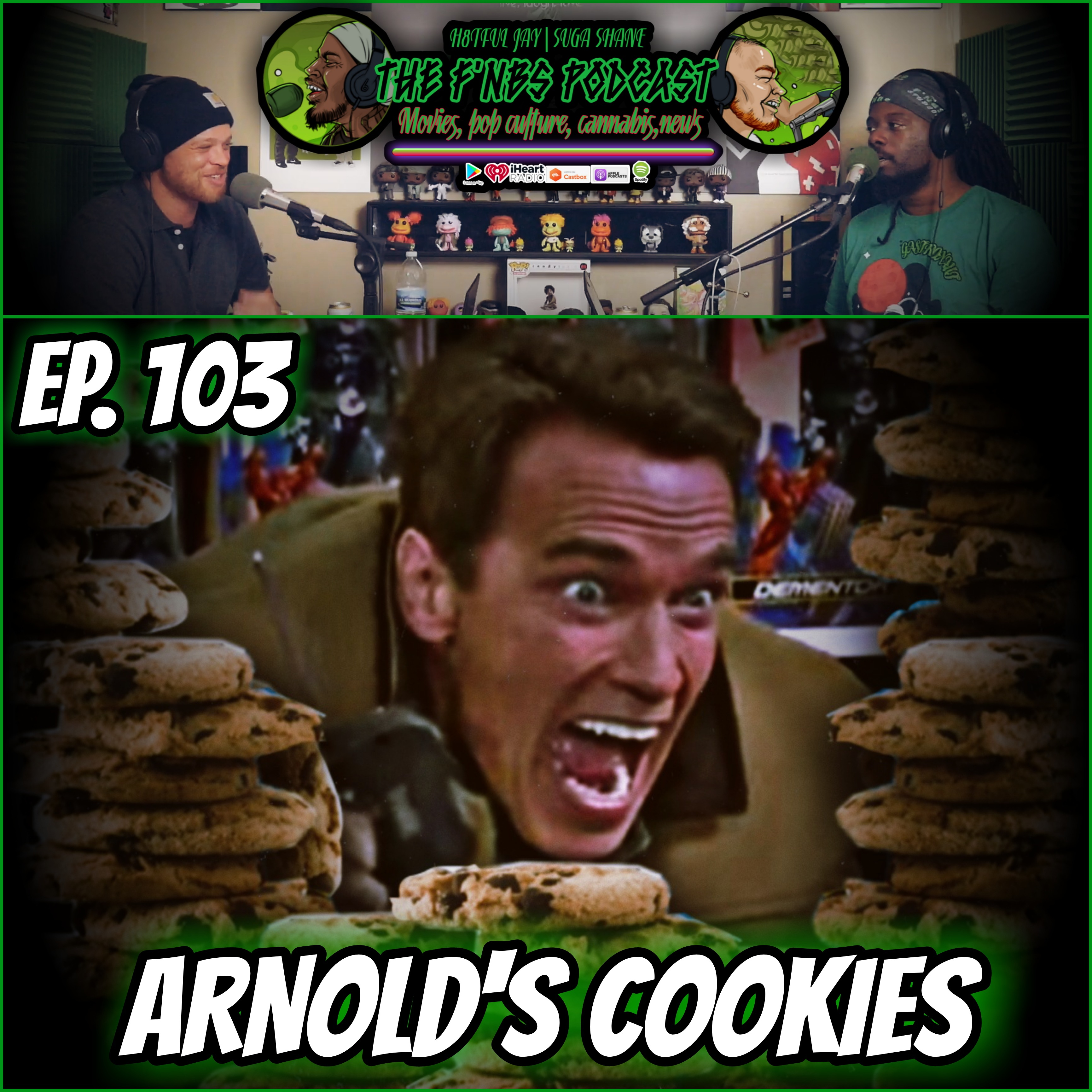 Artwork for THE F'NBS PODCAST EP. 103| ARNOLD'S COOKIES | H8TFUL JAY & SUGA SHANE
