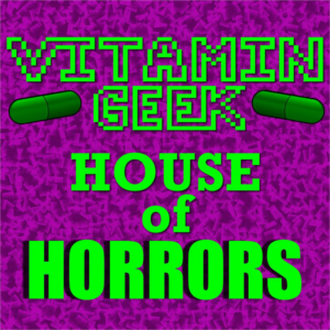 VG House of Horrors - Episode 1 - Return of the Living Dead