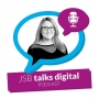 Artwork for How to connect with customers using social media [JSB Talks Digital Episode 12]