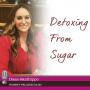 Artwork for Detoxing From Sugar with Diane Sanfilippo