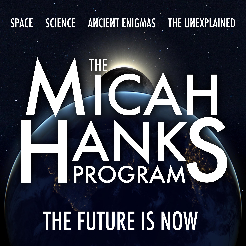 The Micah Hanks Program