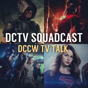 DCTV 001: Spotlight on Arrow