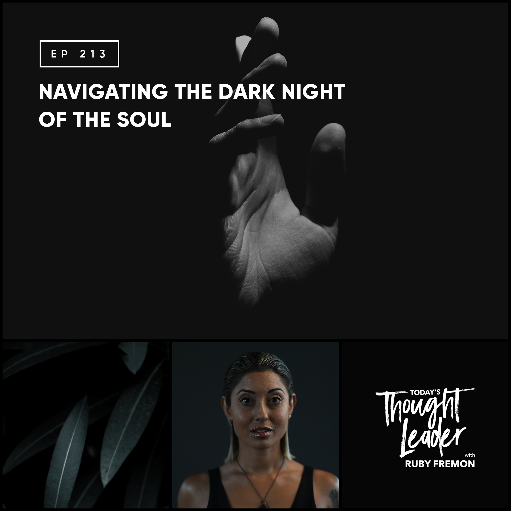 213: Navigating the Dark Night of the Soul
