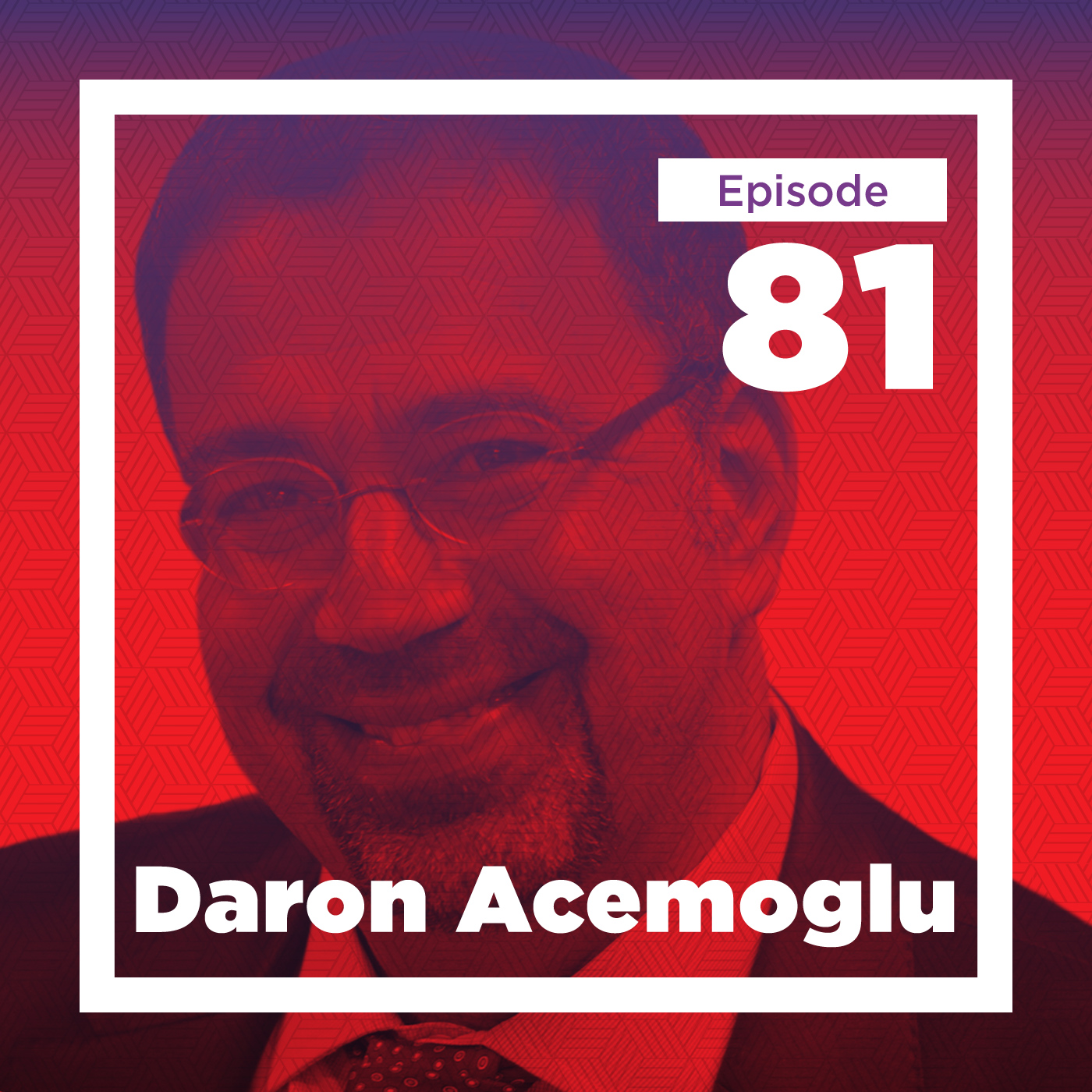 Daron Acemoglu on the Struggle Between State and Society